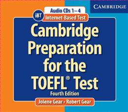 Cambridge Preparation for the Toefl Test, by Gear, 4th Edition 4 w/CD 9780521755870