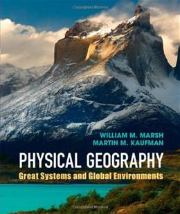 Physical Geography: Great Systems and Global Environments, by Marsh 9780521764285