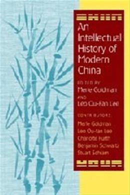 Intellectual History of Modern China, by Goldman 9780521797108