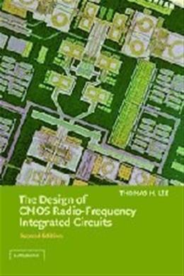 Design of CMOS Radio-Frequency Integrated Circuits, by Lee, 2nd Edition 9780521835398