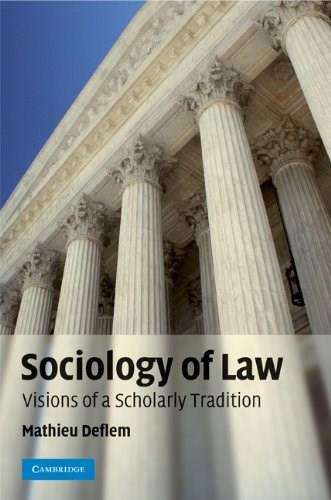 Sociology of Law: Visions of a Scholarly Tradition, by Deflem 9780521857253