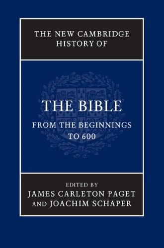 New Cambridge History of the Bible: From the Beginnings to 600, by Paget 9780521859387