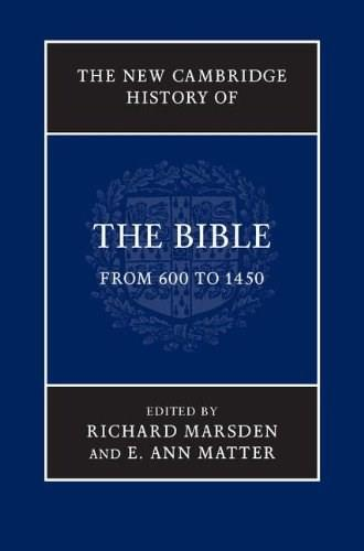 The New Cambridge History of the Bible: Volume 2, From 600 to 1450 9780521860062