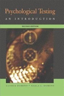 Psychological Testing: An Introduction, by Domino, 2nd Edition 9780521861816