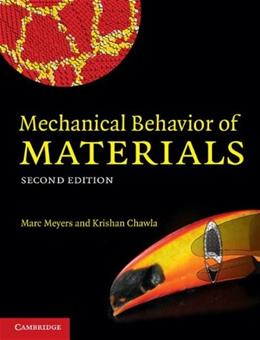 Mechanical Behavior of Materials, by Meyers, 2nd Edition 9780521866750