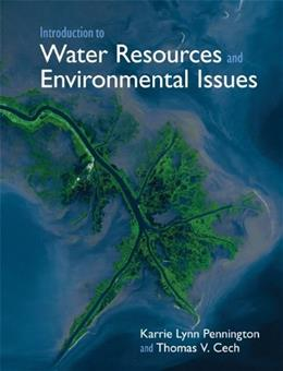 Introduction to Water Resources and Environmental Issues, by Pennington 9780521869881