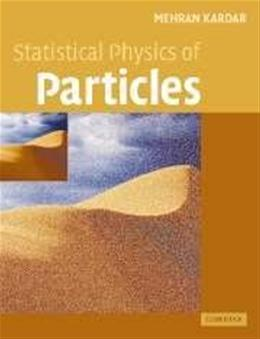 Statistical Physics of Particles, by Kardar 9780521873420