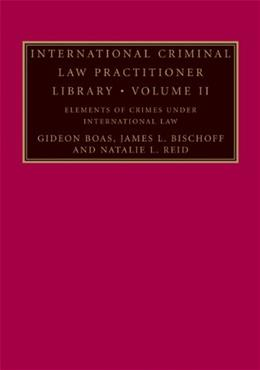 International Criminal Law Practitioner Library, by Boas, Volume 2 9780521878302