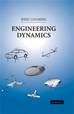 Engineering Dynamics, by Ginsberg 9780521883030