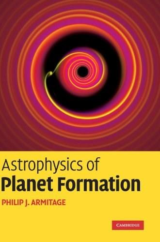 Astrophysics of Planet Formation 9780521887458