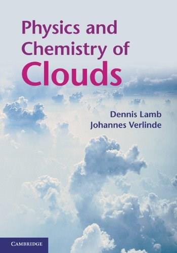 Physics and Chemistry of Clouds, by Lamb 9780521899109
