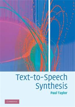 Text to Speech Synthesis, by Taylor 9780521899277