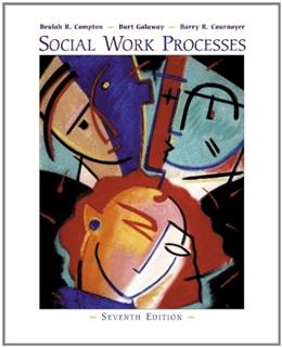 Social Work Processes, by Compton, 7th Edition 7 PKG 9780534365592