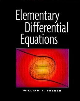 Elementary Differential Equations, by Trench 9780534368418