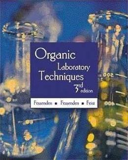 Organic Laboratory Techniques, by Fessenden, 3rd Edition 9780534379810