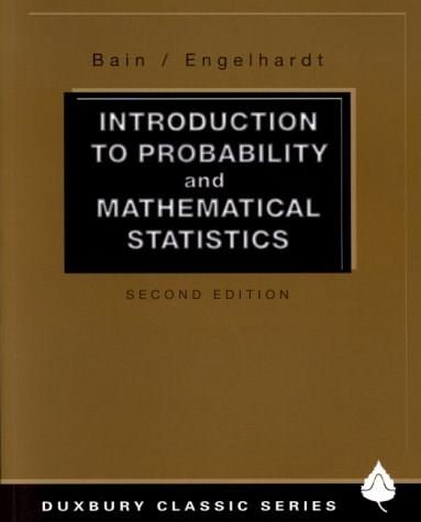 Introduction to Probability and Mathematical Statistics (Duxbury Classic) 2 9780534380205