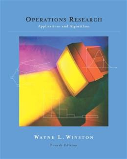 Operations Research: Applications and Algorithms (with CD-ROM and InfoTrac) 4 PKG 9780534380588