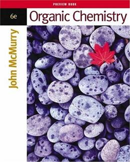 Organic Chemistry, by McMurry, 6th Edition 6 PKG 9780534389994