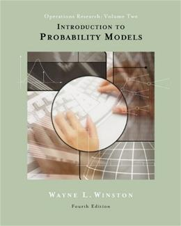 Introduction to Probability Models: Operations Research, by Winston, 4th Edition, Volume 2 4 PKG 9780534405724