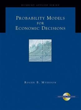 Probability Models for Economic Decisions, by Myerson BK w/CD 9780534423810