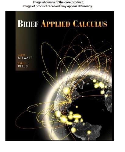 Brief Applied Calculus, by Stewart, Solutions Manual 9780534423872