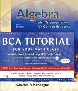 Algebra with Trigonometry for College Students, by McKeague, 5th Edition 5 w/CD 9780534432959