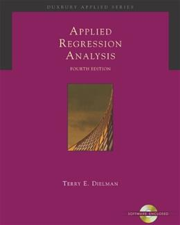 Applied Regression Analysis: A Second Course in Business and Economic Statistics (Book, CD-ROM & InfoTrac) 4 PKG 9780534465483