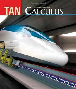 Multivariable Calculus, by Tan 9780534465759