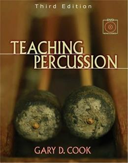 Teaching Percussion, by Cook, 3rd Edition 3 w/DVD 9780534509903