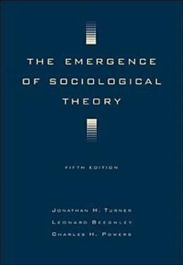 The Emergence of Sociological Theory 5 9780534519674