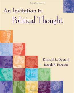 Invitation to Political Thought, by Deutsch 9780534545635