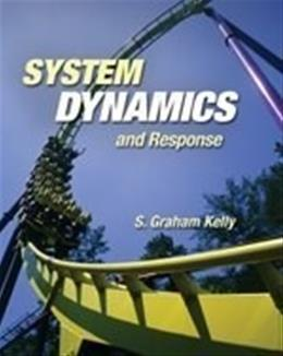 System Dynamics and Response, by Graham 9780534549305