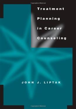 Treatment Planning in Career Counseling, by Liptak 9780534549855