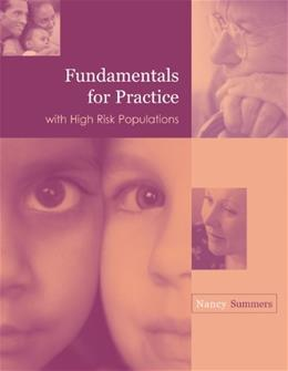 Fundamentals for Practice with High Risk Populations, by Summers 9780534558666