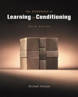 The Essentials of Conditioning and Learning 3 9780534574345