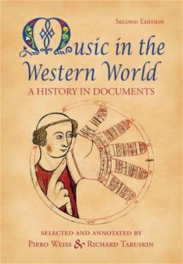 Music in the Western World, by Weiss, 2nd Edition 9780534585990