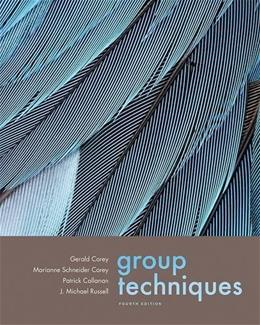Group Techniques, by Corey, 4th Edition 9780534612696