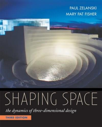 Shaping Space: The Dynamics of Three-Dimensional Design 3 9780534613938