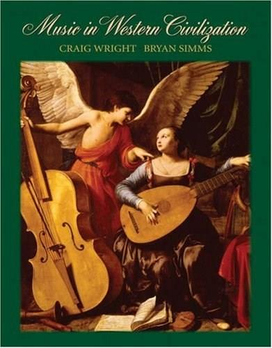 Music in Western Civilization, by Wright 9780534619626