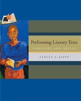 Performing Literary Texts: Concepts and Skills, by Jaffe PKG 9780534620011