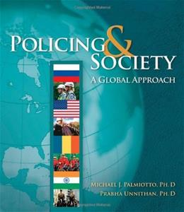 Policing and Society: A Global Approach, by Palmiotto 9780534623432