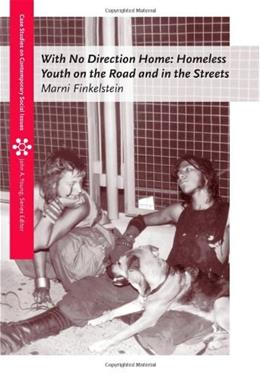 With No Direction Home: Homeless Youth on the Road and In the Streets, by Finkelstein 9780534626495