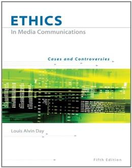 Ethics in Media Communications Cases and Controversies (5th) Fifth Edition 5 PKG 9780534637149