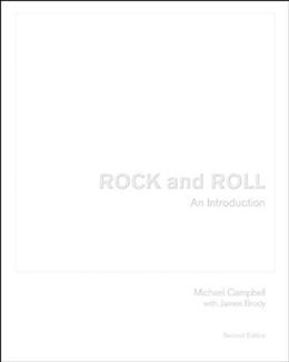 Rock and Roll: An Introduction, by Campbell, 2nd Edition 9780534642952