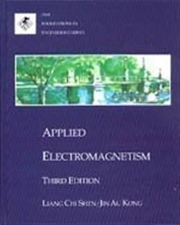 Applied Electromagnetism, by Shen, 3rd Edition 9780534947224