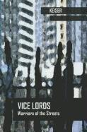 Vice Lords: Warriors of the Streets, by Keiser 9780534969318