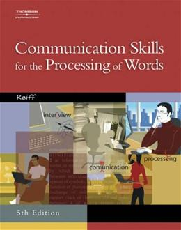 Communication Skills for the Processing of Words, by Reiff, 5th Edition, Worktext 5 w/CD 9780538439558