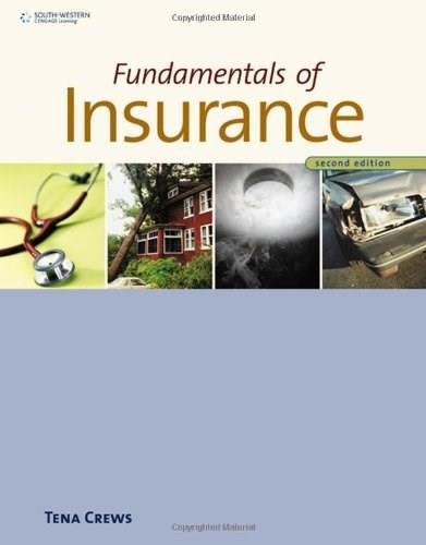 Fundamentals of Insurance, by Crews, 2nd Edition 9780538450157