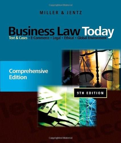 Business Law Today: Text and Cases, by Miller, 9th Edition, Comprehensive 9780538452809