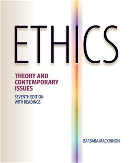 Ethics: Theory and Contemporary Issues 7 9780538452830